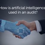 How is artificial intelligence used in audit?